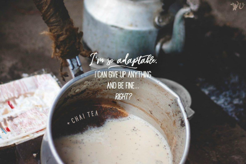 adaptable chai tea