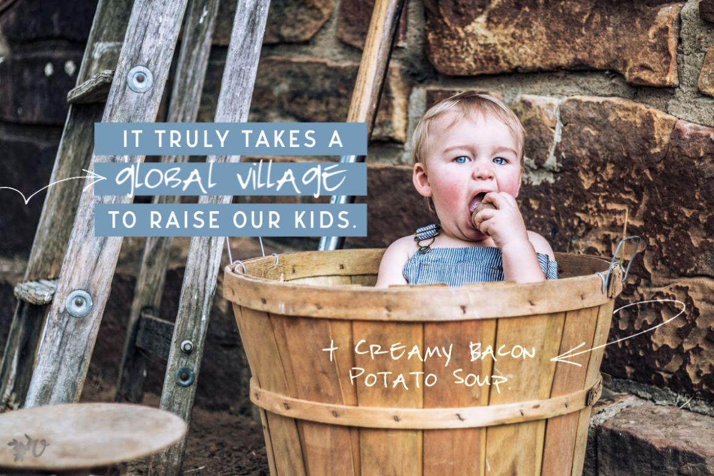 It Takes a Village During a Crisis + Creamy Bacon Potato Soup