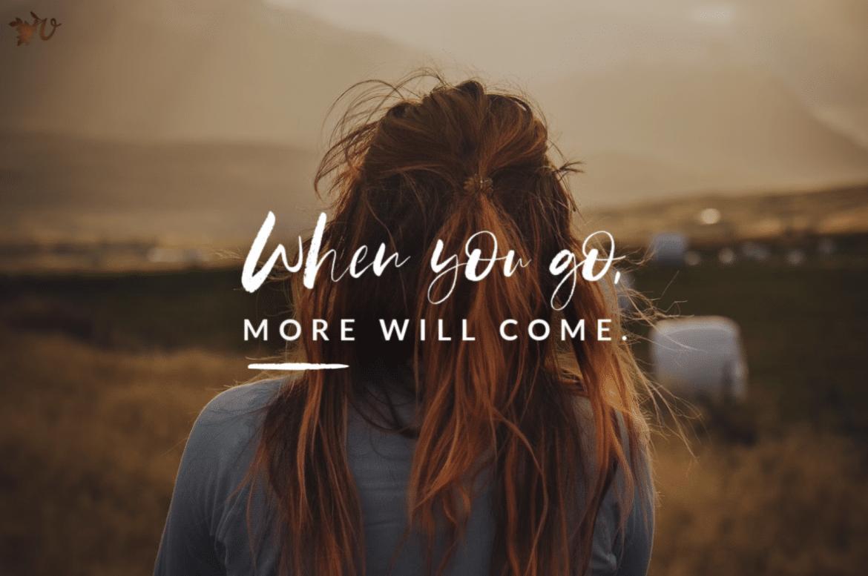 More Will Come